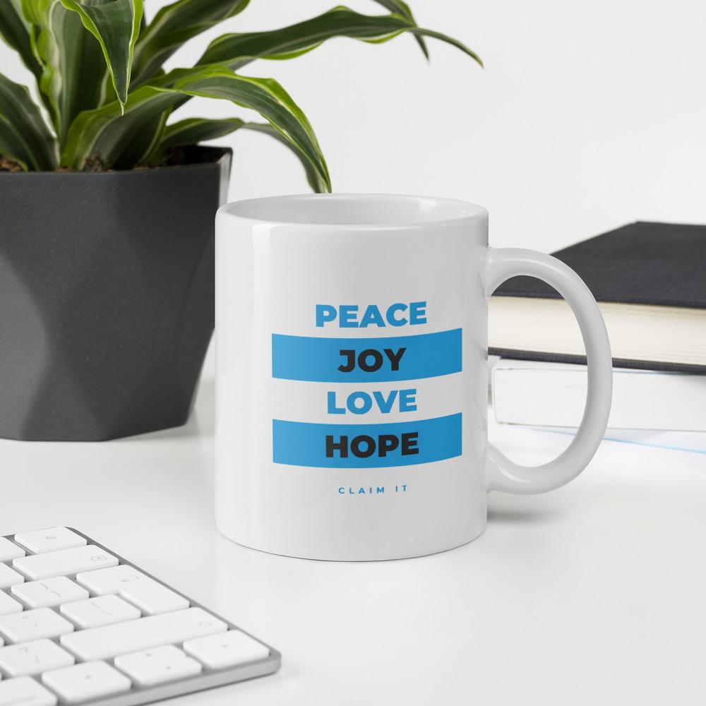 Peace Joy Love Coffee Or Tea Mug We Speak Positive